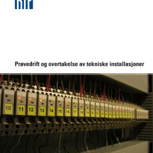 6602-S - Prøvedrift og overtakelse av tekniske installasjone (digitalt produkt)