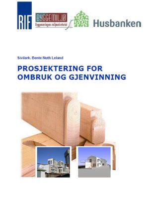 999004 - Prosjektering for ombruk og gjenvinning (digitalt produkt)